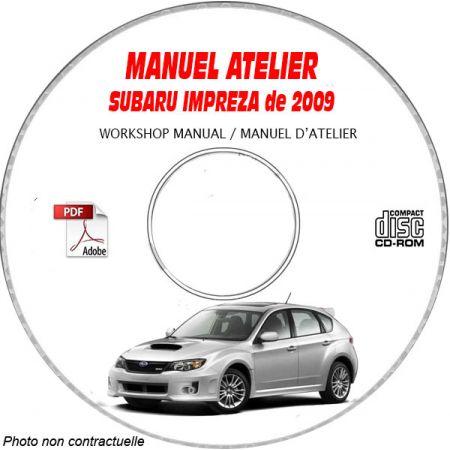 SUBARU IMPREZA de 2009 GT + GT-S + WRX-S + WRX-SS Type: GE... + GH..... Manuel d'Atelier sur CD-ROM Anglais