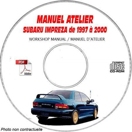SUBARU IMPREZA de 1997 à 2000 IMPREZA + IMPREZA P1 Manuel d'Atelier sur CD-ROM anglais