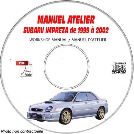 SUBARU IMPREZA de 1999 a 2002 TYPE GG.... GD..... Manuel d'Atelier sur CD-ROM FR