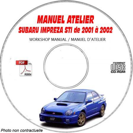 SUBARU IMPREZA STI de 2001 a 2002 Manuel d'Atelier sur CD-ROM Anglais