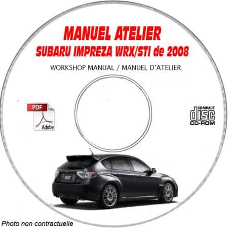 SUBARU IMPREZA WRX STI de 2008 Type : GRF... Manuel d'Atelier sur CD-ROM Anglais