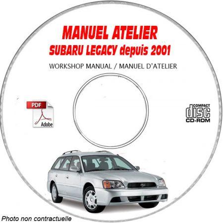 SUBARU LEGACY depuis 2001 Types : BE.... + BH...... Manuel d'Atelier sur CD-ROM anglais