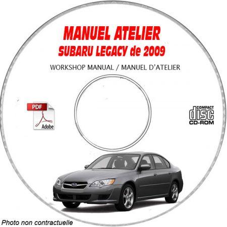 SUBARU LEGACY de 2009 type: BL..... + BP..... Manuel d'Atelier sur CD-ROM Anglais