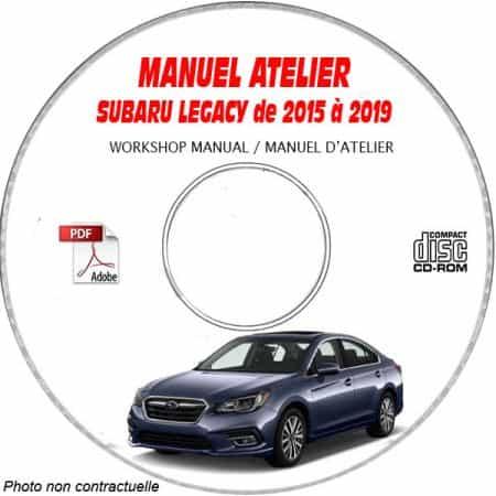 SUBARU LEGACY de 2015 à 2019 LEGACY / OUTBACK Types : BN.... + BS...... Manuel d'Atelier sur CD-ROM Anglais