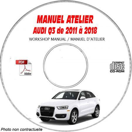 AUDI Q3 de 2011 à 2018 Type : 8U Manuel Atelier sur CD-ROM Anglais