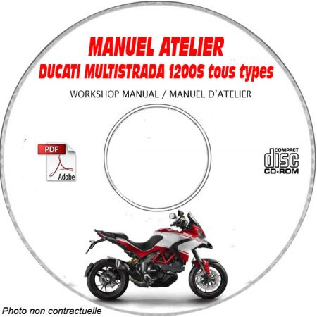 DUCATI MULTISTRADA 1200, 1200S ABS -Ed. 2015 Type: ZDM 12BWW.... Manuel d'Atelier sur CD-ROM anglais