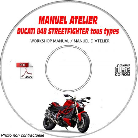 DUCATI 848 STREETFIGHTER tous types Type: ZDM F102AA.... Manuel d'Atelier sur CD-ROM anglais