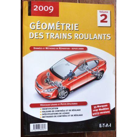 Géométrie des trains roulants Ed 2009 Tome 2