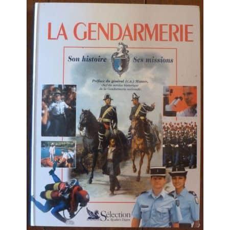 La gendarmerie : Son histoire - ses missions  LIVR_GEND-HIST - Beaux livres
