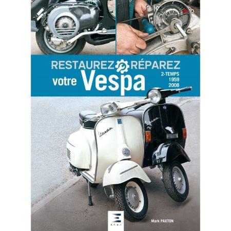 Restaurez votre VESPA 2T