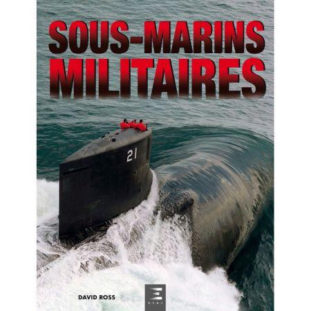 Sous-marins militaires  LIVR_SS-MARINS-MILIT - Edition ETAI - Beaux Livres