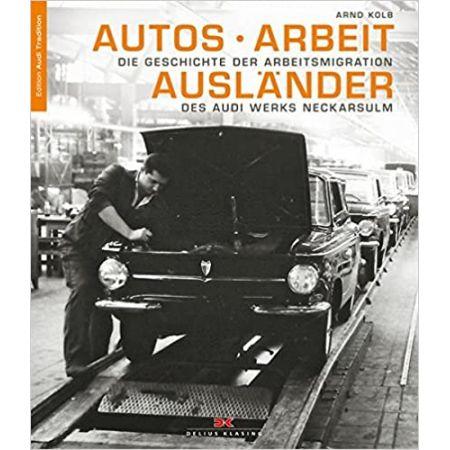 Autos Arbeit Auslander - Livre Allemand