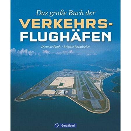 Das große Buch der Verkehrsflughäfen - Livre Allemand