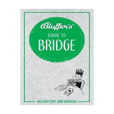 THE BLUFFER'S GUIDE TO BRIDGE  RTHH6680 -  Haynes Anglais