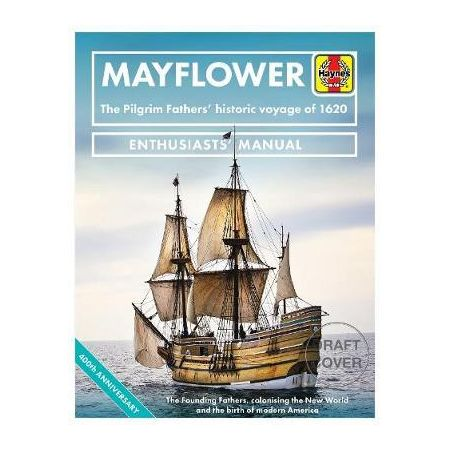 Mayflower : The Pilgrim Fathers' historic voyage of 1620  RTHH6647 - Beaux Livres Anglais