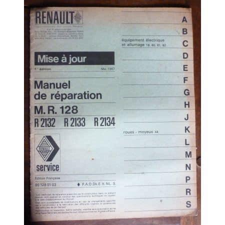 RENAULT MR 128  R2132 - R2133 - R2134  MR-REN-MR128- Manuel entretien