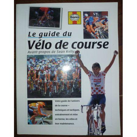 Guide du vélo de course  GUI-VELO-COURSE - Beaux livres