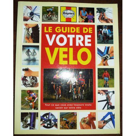 Le guide de votre vélo  GUI-VOTRE-VELO - Beaux livres