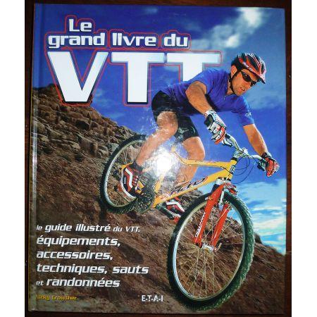 Le grand livre du VTT  LIVR-VTT - Beaux livres