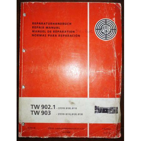 STEYR 902.1 903  Manuel de réparation STEYR 8100, 8110 8120, 8130  Ref : MR-STEYR-902903