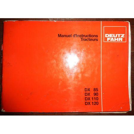 DEUTZ-FAHR DX85 DX90 DX110 DX120  Manuel d'instruction  MI-DEU-DX-85120