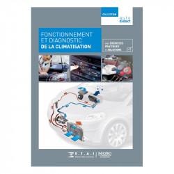 Fonctionnement et diagnostic de la climatisation  Collection Autodidact - Tome 6  Ref : RTA-AUTODIDACT-T6