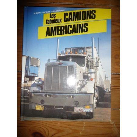 Les fabuleux camions américains - Trucks