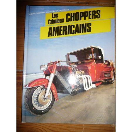 Les fabuleux choppers américains